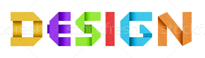 Word DESIGN made from colored paper alphabet Stock photo © Johny87