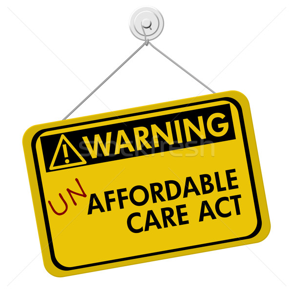 Warning of Un Affordable Healthcare Stock photo © karenr