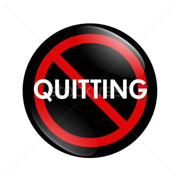 No Quitting button Stock photo © karenr