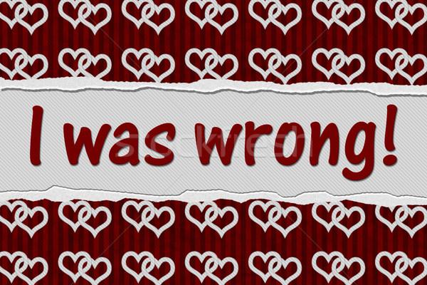 Yanlış mesaj kırmızı kalpler yırtılmış metin Stok fotoğraf © karenr