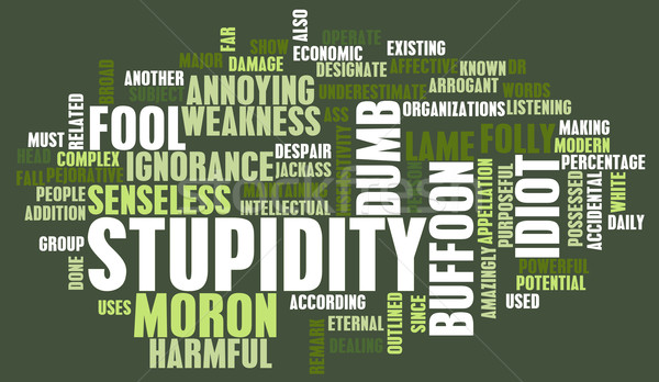 Stupidity Stock photo © kentoh