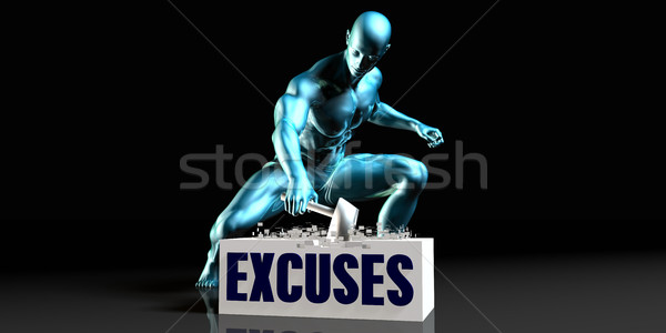 Get Rid of Excuses Stock photo © kentoh