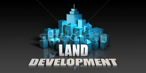 Land Development Stock photo © kentoh
