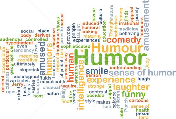 Humor háttér szófelhő illusztráció mosoly test Stock fotó © kgtoh