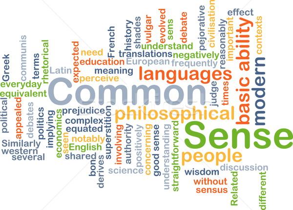 Common sense background concept Stock photo © kgtoh
