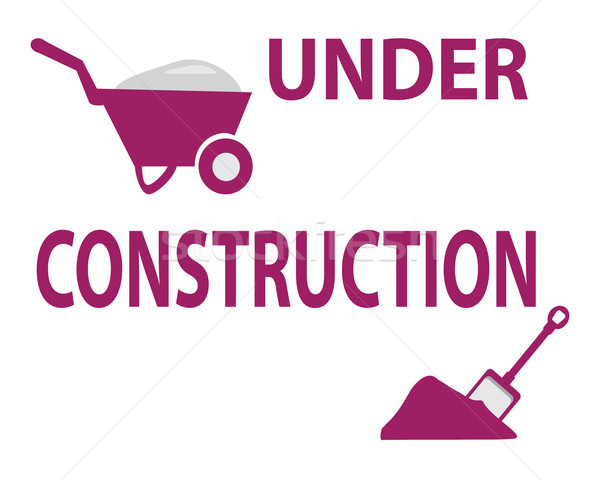 Under construction with cart and shovel sign Stock photo © Kheat