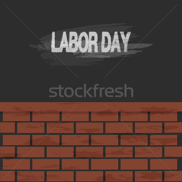 Labor day text and brick wall background Stock photo © Kheat