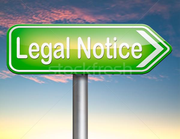Legal notice Stock photo © kikkerdirk