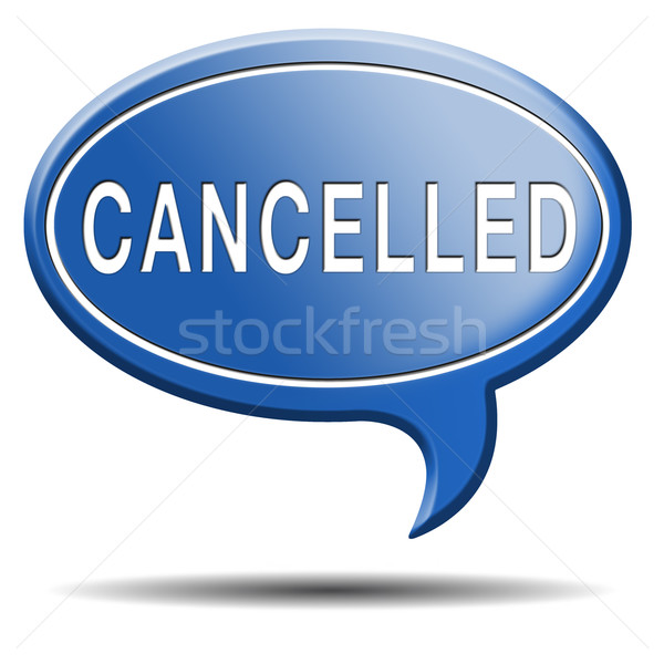 cancelled Stock photo © kikkerdirk