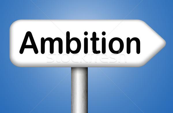Ambitie persoonlijke leven carriere live teken Stockfoto © kikkerdirk