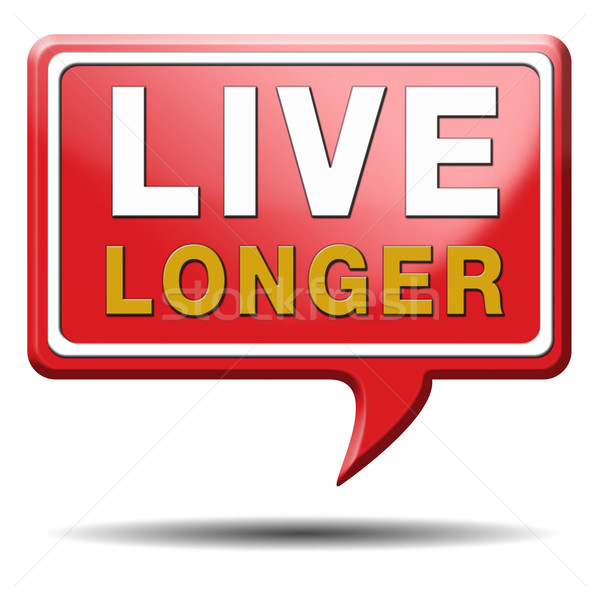 live longer red text balloon Stock photo © kikkerdirk