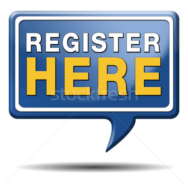 register here sign Stock photo © kikkerdirk