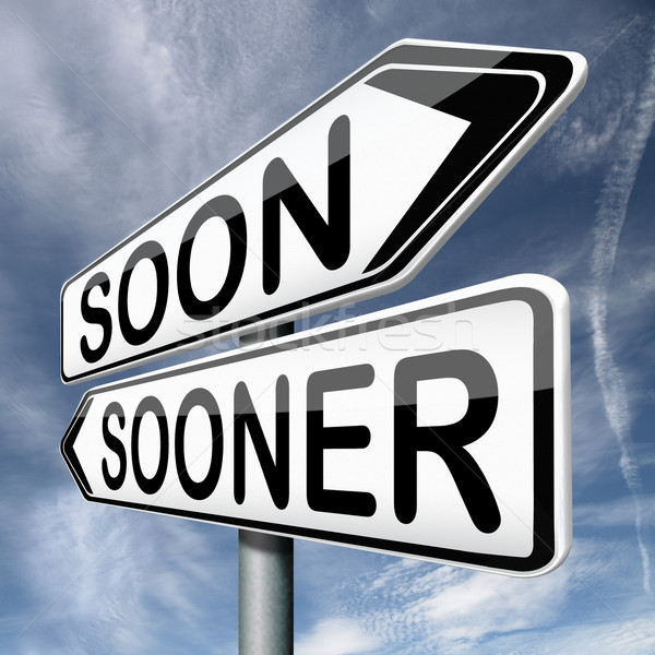 soon or sooner Stock photo © kikkerdirk