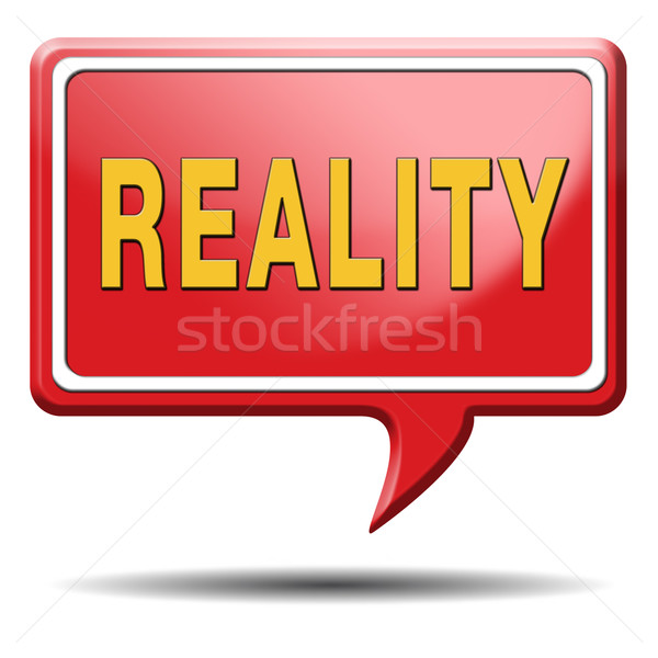 Réalité vérifier réel réaliste objectifs signe Photo stock © kikkerdirk