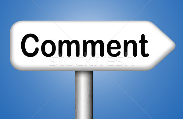 Commentaar Maakt een reservekopie terugkoppeling blog Stockfoto © kikkerdirk