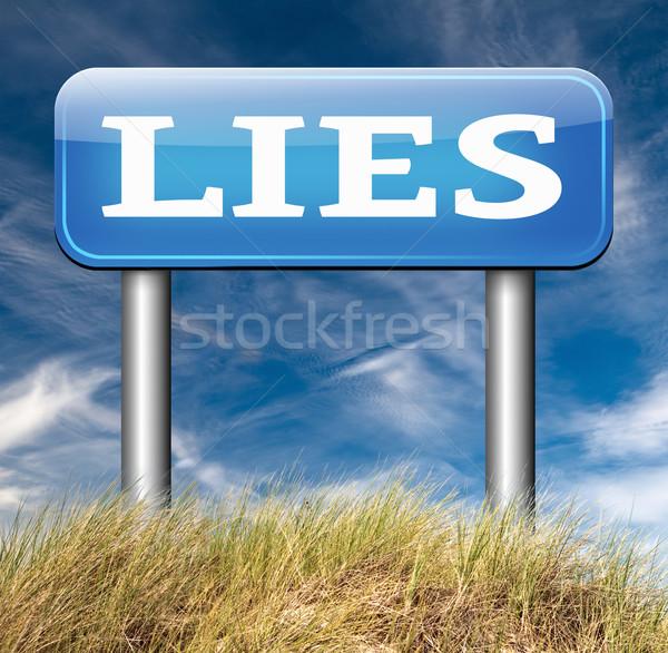 Mentiras promessa quebrar engano placa sinalizadora texto Foto stock © kikkerdirk