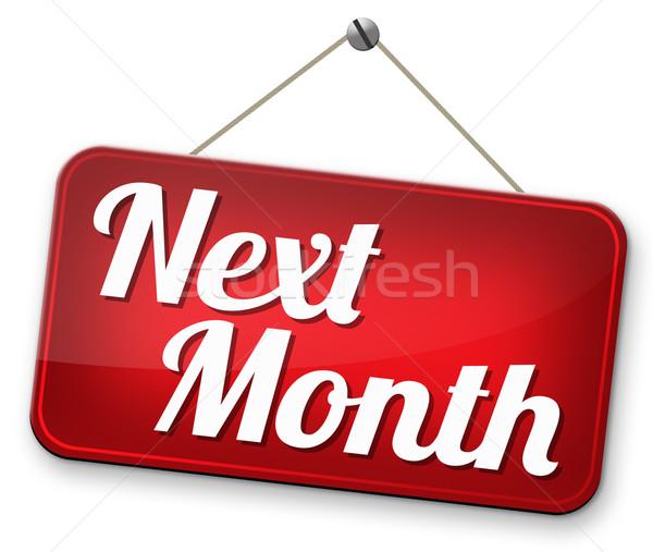 Következő hónap hamarosan jön jövő terv idő Stock fotó © kikkerdirk