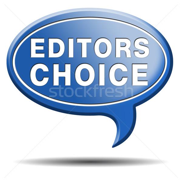 editors choice Stock photo © kikkerdirk