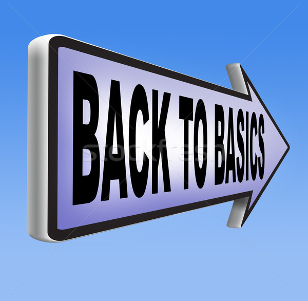 back to basics Stock photo © kikkerdirk