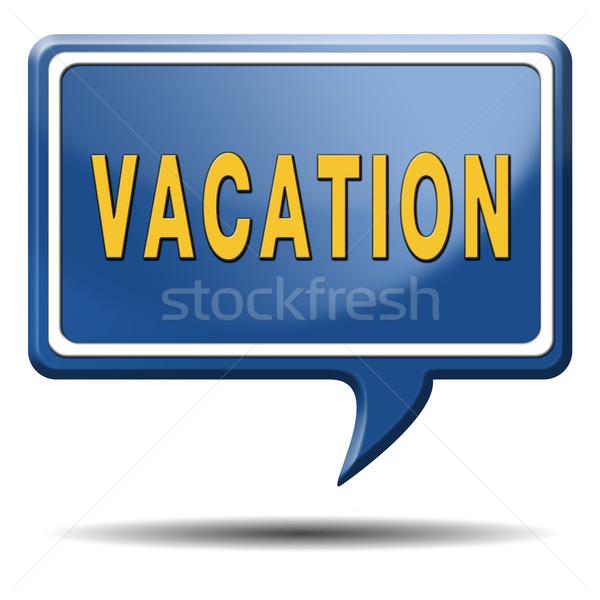 отпуск праздник наслаждаться жизни путешествия Мир Сток-фото © kikkerdirk