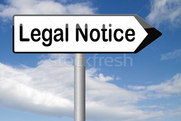 Rechtlichen Bekanntmachung Zeichen Web Recht helfen Stock foto © kikkerdirk