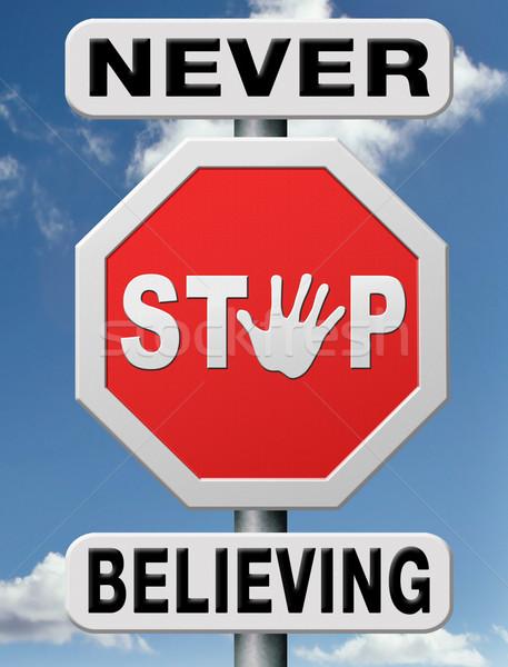 never stop believing Stock photo © kikkerdirk
