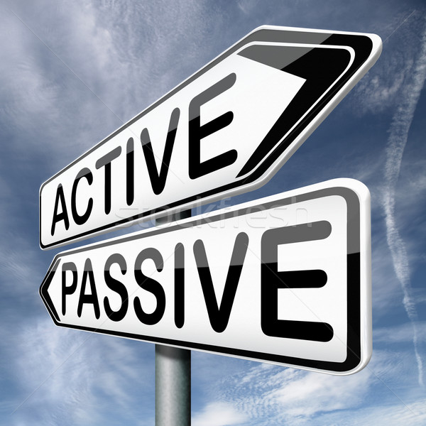 active or passive Stock photo © kikkerdirk