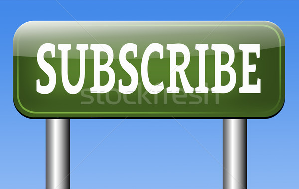 subscribe here Stock photo © kikkerdirk