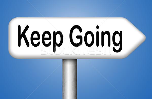 keep going Stock photo © kikkerdirk