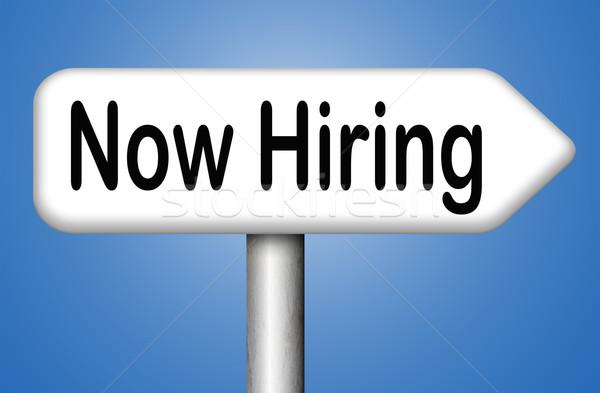 now hiring Stock photo © kikkerdirk
