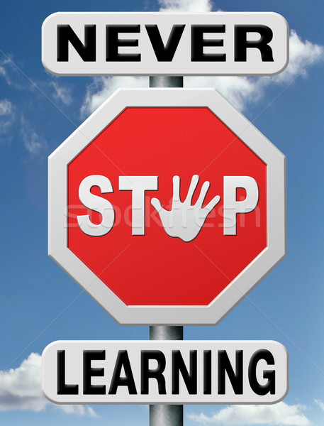never stop learning Stock photo © kikkerdirk