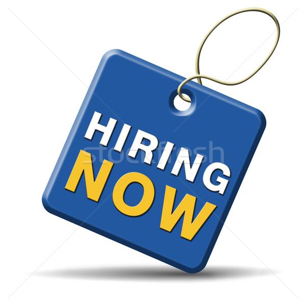 hiring now Stock photo © kikkerdirk
