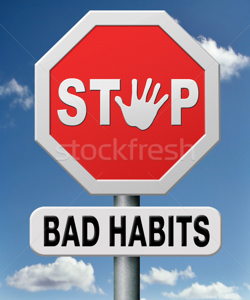 Stock photo: stop bad habits