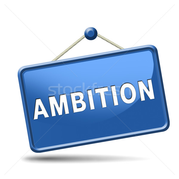 ambition Stock photo © kikkerdirk