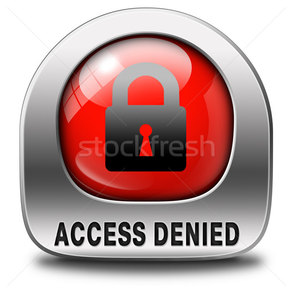 access denied Stock photo © kikkerdirk
