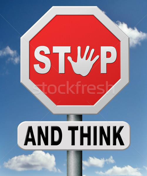 stop and think Stock photo © kikkerdirk