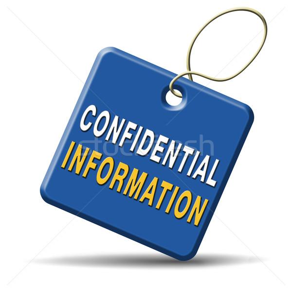 confidential information Stock photo © kikkerdirk
