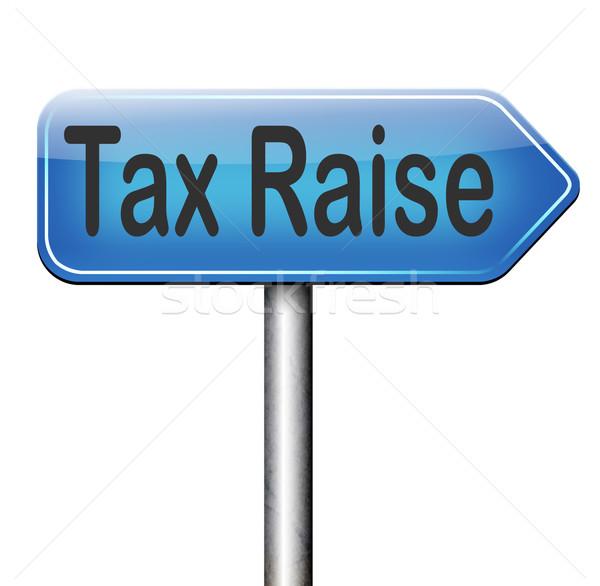 Adó növekedés adózás emelkedő pénz pénzügy Stock fotó © kikkerdirk