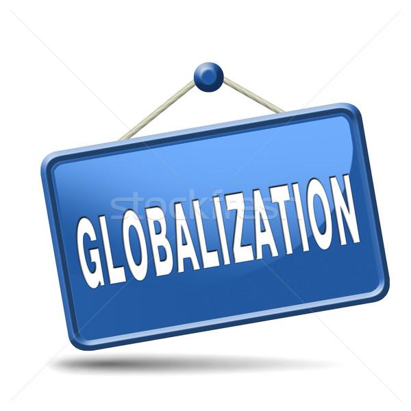 Globalización global abierto mercado internacional mundial Foto stock © kikkerdirk