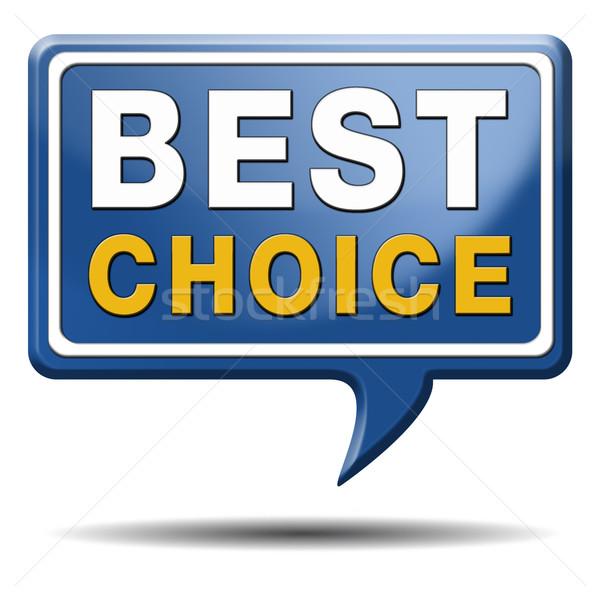 Legjobb választás felirat felső minőség címke legjobb Stock fotó © kikkerdirk