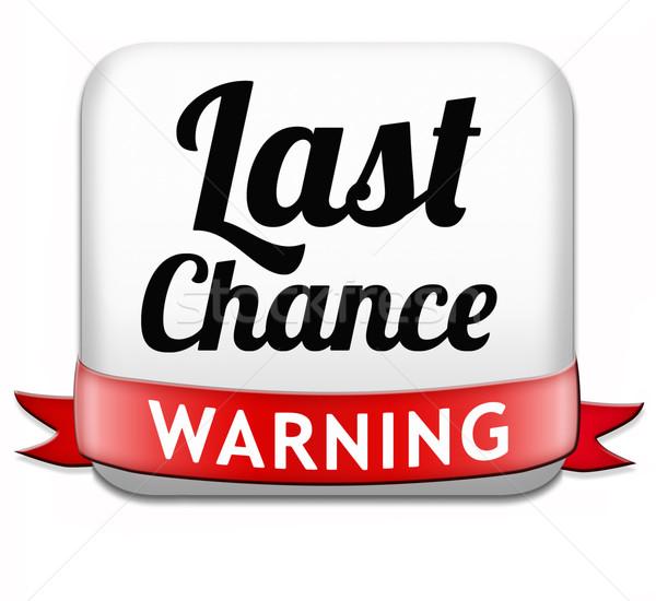 last chance Stock photo © kikkerdirk