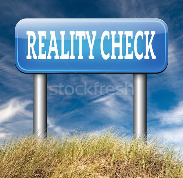 реальность проверить вверх дорожный знак реальный жизни Сток-фото © kikkerdirk