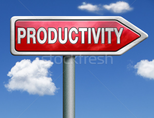 Produtividade placa sinalizadora seta industrial negócio produtivo Foto stock © kikkerdirk