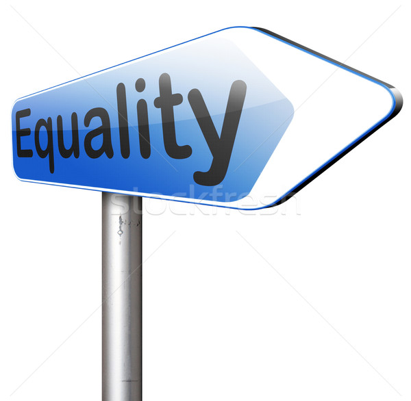 Eşitlik tüm dayanışma eşit Stok fotoğraf © kikkerdirk