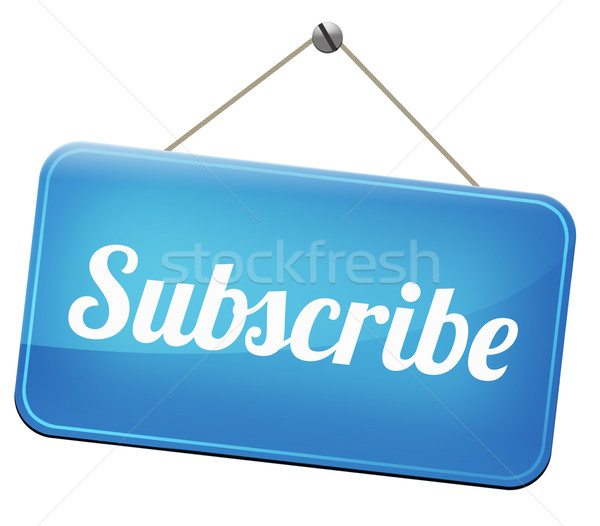 subscribe here Stock photo © kikkerdirk