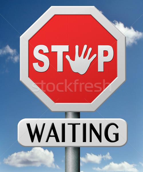 Stoppen wachten tijd actie handelen nu Stockfoto © kikkerdirk