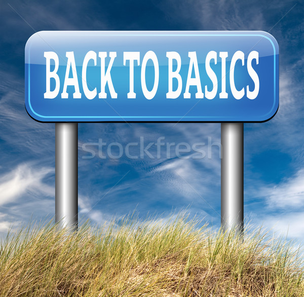 back to basics Stock photo © kikkerdirk