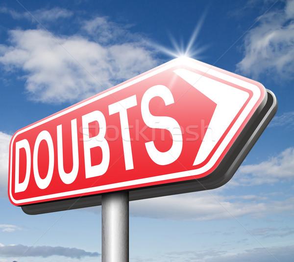 Twijfelen twijfels onzeker naar advies geen Stockfoto © kikkerdirk