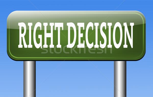 right decision or choice Stock photo © kikkerdirk