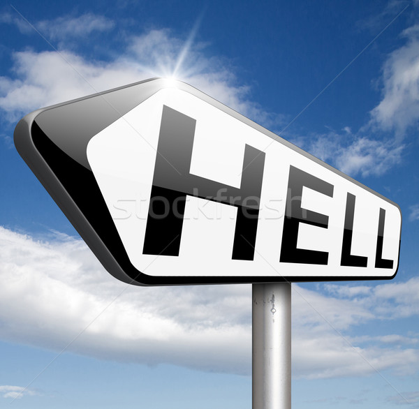 welcome to hell Stock photo © kikkerdirk